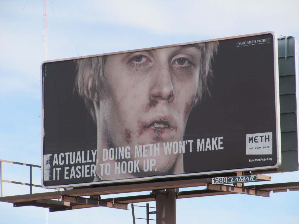 The countryside is decorated with anti-meth billboards...
